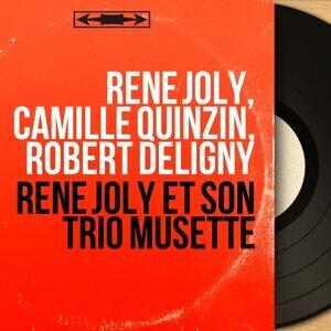 René Joly, Camille Quinzin, Robert Deligny 歌手頭像