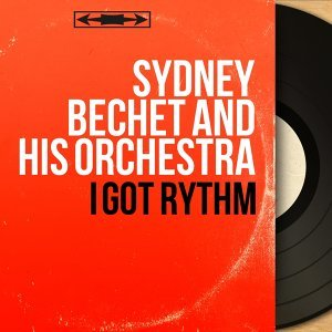 Sydney Bechet and His Orchestra 歌手頭像