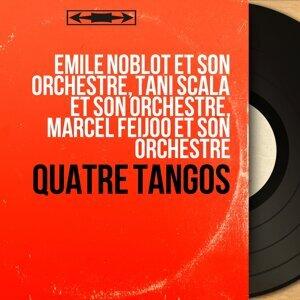 Émile Noblot et son orchestre, Tani Scala et son orchestre, Marcel Feijoo et son orchestre 歌手頭像
