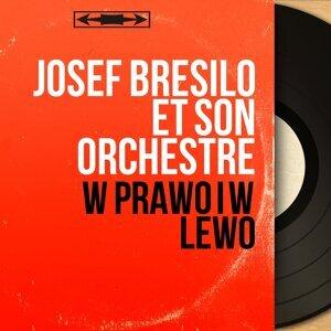 Josef Bresilo et son orchestre 歌手頭像
