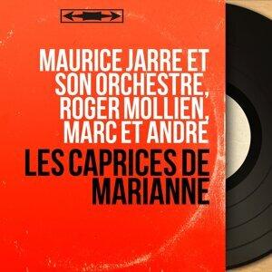 Maurice Jarre et son orchestre, Roger Mollien, Marc et André 歌手頭像