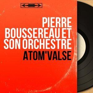Pierre Boussereau et son orchestre 歌手頭像