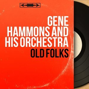Gene Hammons and His Orchestra 歌手頭像