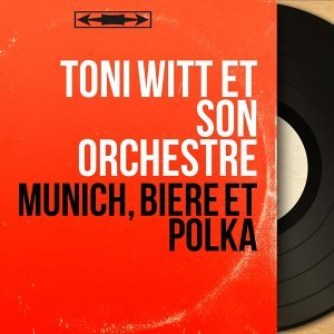 Toni Witt et son orchestre 歌手頭像