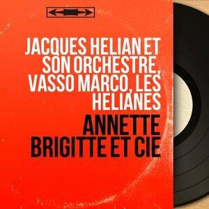 Jacques Hélian et son orchestre, Vasso Marco, Les Hélianes 歌手頭像