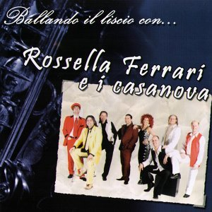 Rossella Ferrari E I Casanova