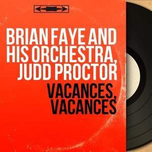Brian Faye and His Orchestra, Judd Proctor 歌手頭像