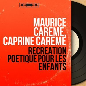 Maurice Carême, Caprine Carême 歌手頭像