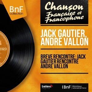 Jack Gautier, André Vallon 歌手頭像