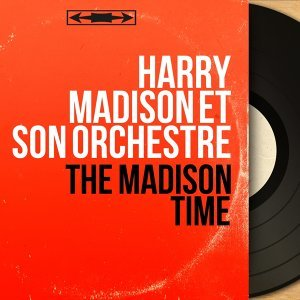 Harry Madison et son orchestre 歌手頭像