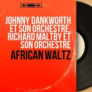 Johnny Dankworth et son orchestre, Richard Maltby et son orchestre 歌手頭像