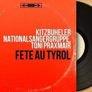 Kitzbuheler Nationalsangergruppe, Toni Praxmair 歌手頭像