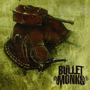The Bulletmonks