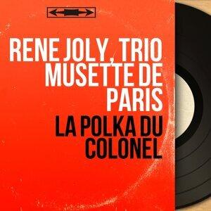 René Joly, Trio musette de Paris 歌手頭像