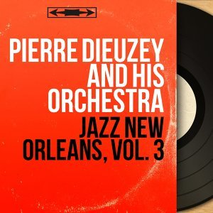 Pierre Dieuzey and His Orchestra 歌手頭像