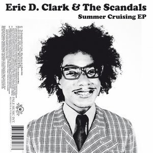The Scandals, Eric D. Clark 歌手頭像