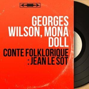 Georges Wilson, Mona Doll 歌手頭像
