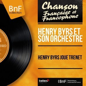 Henry Byrs et son orchestre 歌手頭像