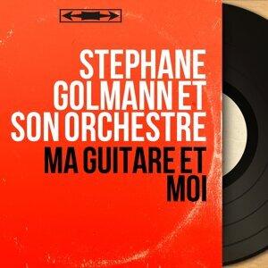 Stéphane Golmann et son orchestre 歌手頭像