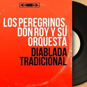 Los Peregrinos, Don Roy y Su Orquesta 歌手頭像