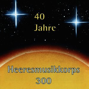 Heeresmusikkorps 300 歌手頭像