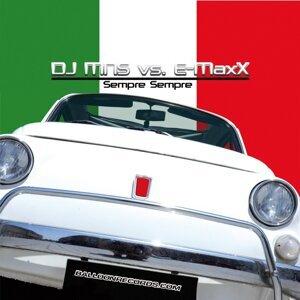 DJ MNS, E-MaxX