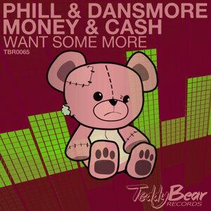 Phill & Dansmore, Money & Cash 歌手頭像