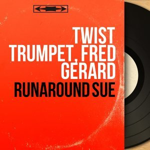 Twist Trumpet, Fred Gérard 歌手頭像