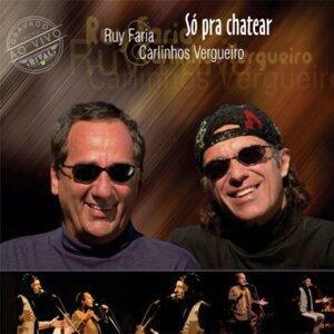 Ruy Faria, Carlinhos Vergueiro 歌手頭像