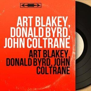 Art Blakey, Donald Byrd, John Coltrane 歌手頭像