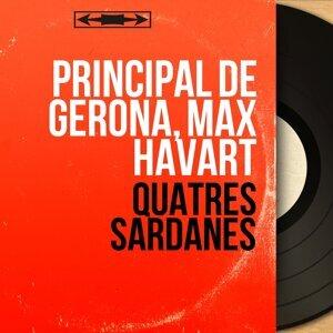 Principal de Gerona, Max Havart 歌手頭像