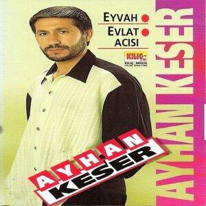 Ayhan Keser 歌手頭像