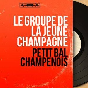 Le Groupe de la Jeune Champagne 歌手頭像