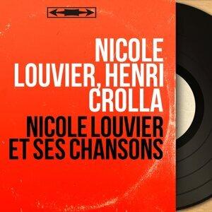 Nicole Louvier, Henri Crolla 歌手頭像
