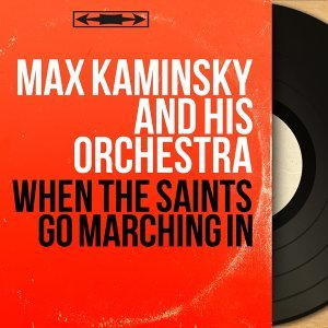 Max Kaminsky and His Orchestra 歌手頭像