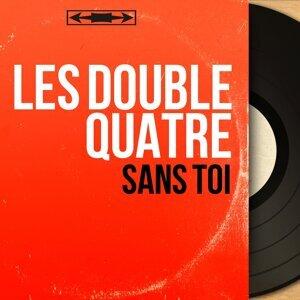 Les Double Quatre 歌手頭像