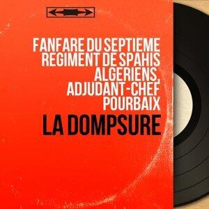 Fanfare du Septième Régiment de spahis algériens, Adjudant-chef Pourbaix 歌手頭像