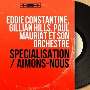 Eddie Constantine, Gillian Hills, Paul Mauriat et son orchestre 歌手頭像