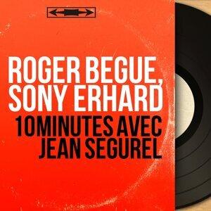 Roger Bégué, Sony Erhard 歌手頭像