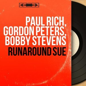 Paul Rich, Gordon Peters, Bobby Stevens 歌手頭像