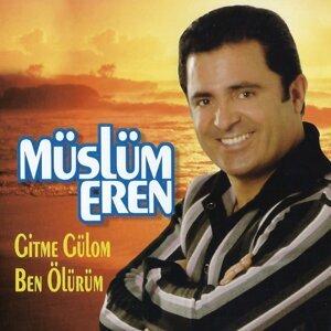 Müslüm Eren 歌手頭像