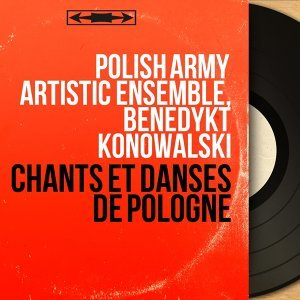 Polish Army Artistic Ensemble, Benedykt Konowalski 歌手頭像