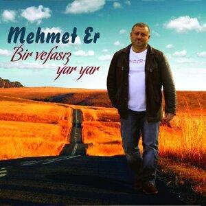Mehmet Er 歌手頭像