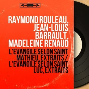 Raymond Rouleau, Jean-Louis Barrault, Madeleine Renaud 歌手頭像