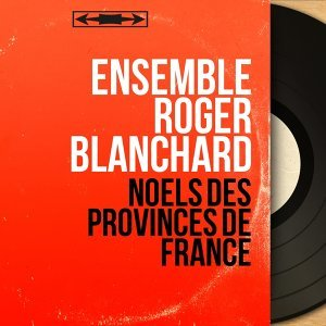 Ensemble Roger Blanchard 歌手頭像