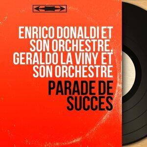 Enrico Donaldi et son orchestre, Géraldo La Viny et son orchestre 歌手頭像