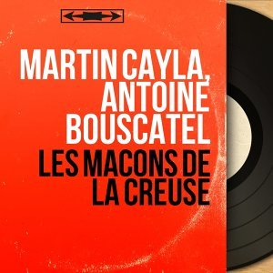 Martin Cayla, Antoine Bouscatel 歌手頭像