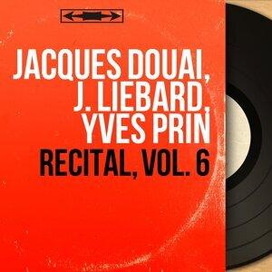 Jacques Douai, J. Liébard, Yves Prin 歌手頭像