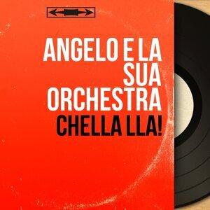 Angelo e la sua Orchestra 歌手頭像