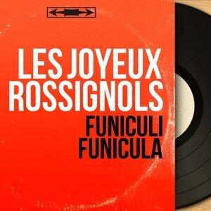 Les Joyeux Rossignols 歌手頭像